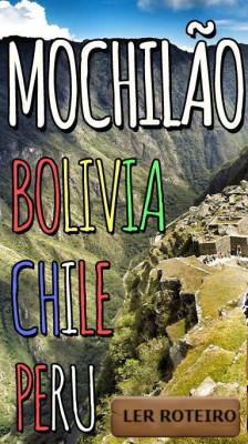 Mochilão clássico Bolívia Chile e Peru